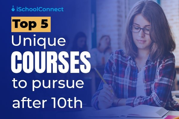 Top 5 courses after 10th you didn't know about! A detailed list!