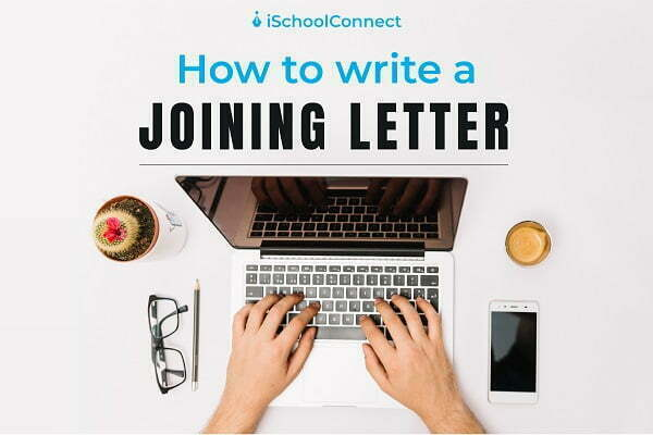 Joining letter – What is it and how to make it appealing?