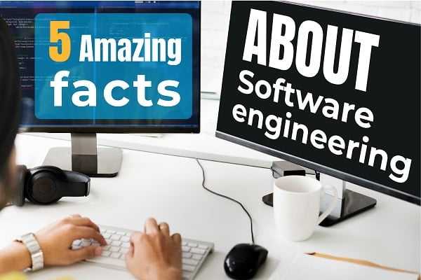 What is Software Engineering?| 5 facts you must know!